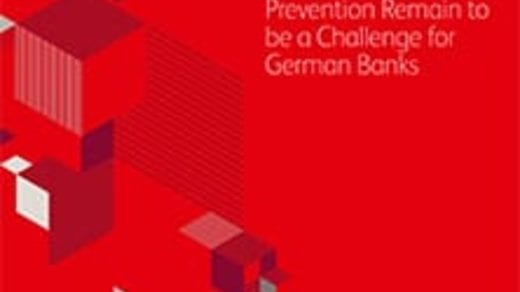 Anti Money Laundering and Fraud Prevention Remain to be a Challenge for German Banks