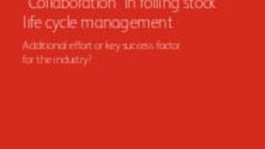 """Collaboration"" in rolling stock life cycle management"