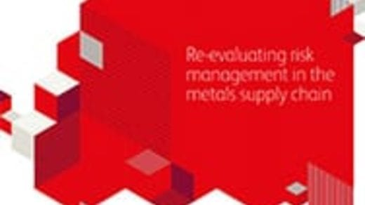Re-evaluating risk management in the metals supply chain