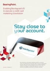 Enabling Barclaycard US  to execute a credit card  marketing (r)evolution