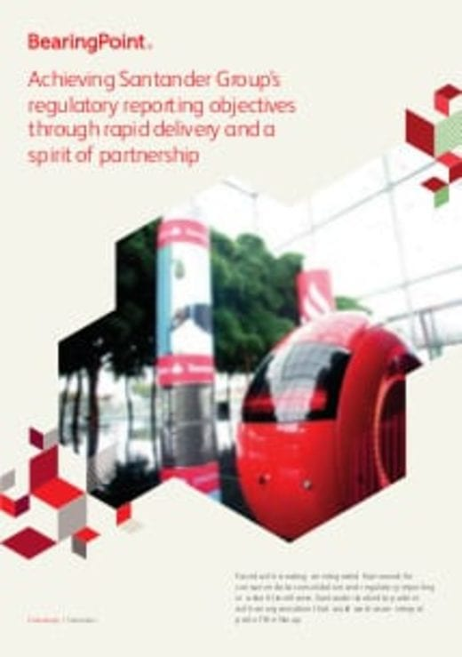 Achieving Santander Group's regulatory reporting objectives through rapid delivery and a spirit of partnership