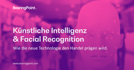 NEWretail #3: Künstliche Intelligenz & Facial Recognition
