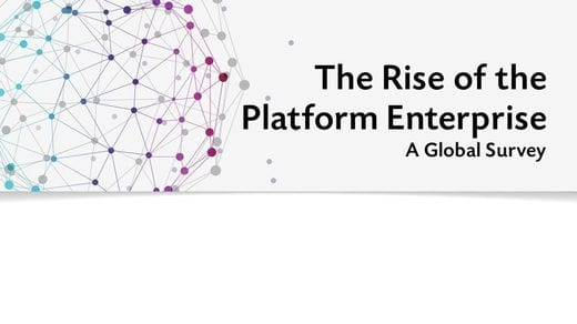 The Rise of the Platform Enterprise - A Global Survey
