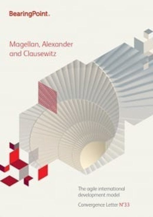 Magellan, Alexandre and Clausewitz - The agile international development model
