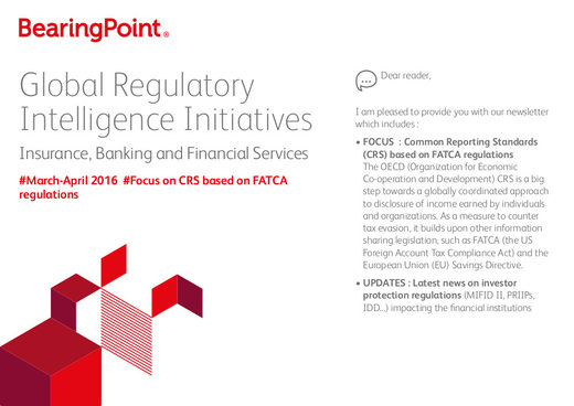 Global Regulatory Intelligence Initiatives - March-April 2016 - Focus on CRS based on FATCA regulations