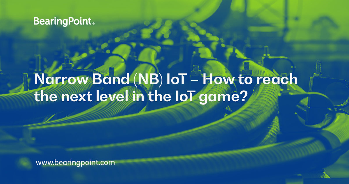 Narrow Band (NB) IoT – How to reach the next level in the IoT game