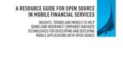 A Resource Guide for Open Source In Mobile Financial Services