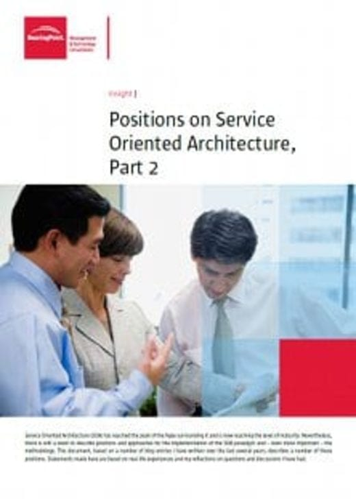 Positions on Service Oriented Architecture, Part 2