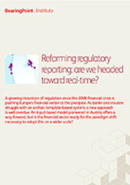 Reforming regulatory reporting: are we headed toward real-time?