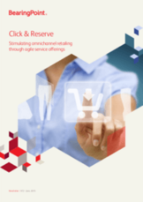 Click & Reserve - Stimulating omnichannel retailing through agile service offerings