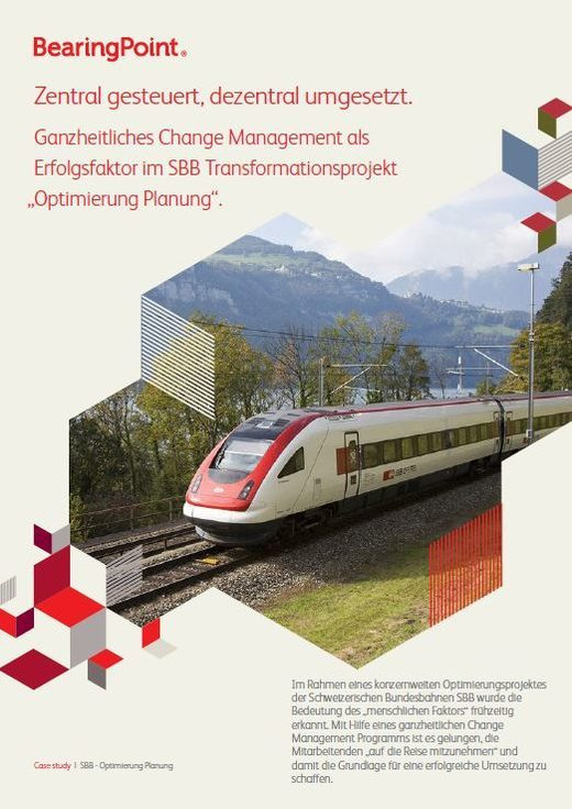 Ganzheitliches Change Management im SBB Transformationsprojekt