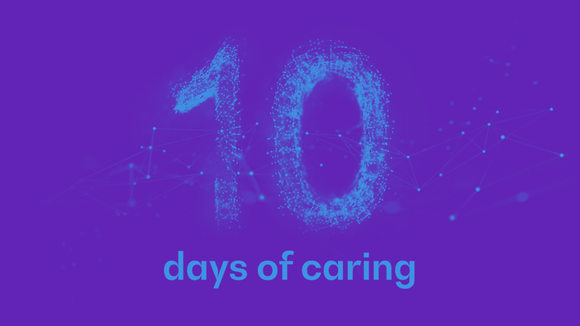 We've launched 10 days of caring