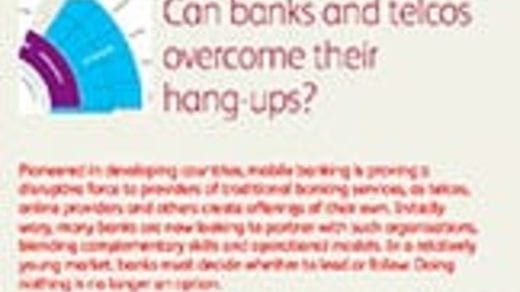 Can banks and telcos overcome their hang-ups?