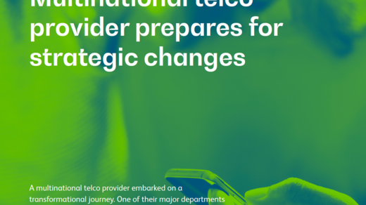 Multinational telco provider prepares for strategic changes